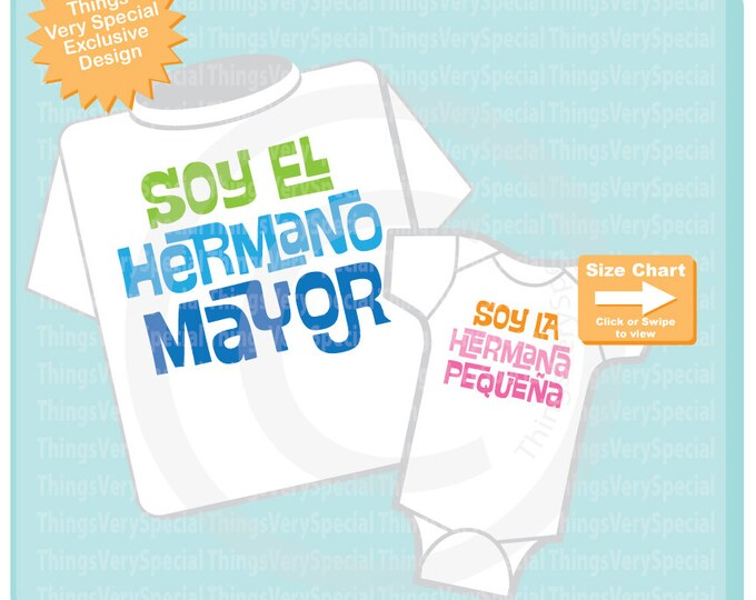 Set of Two tee shirt and Onesie I'm the Big Brother and I'm the Little Sister set in Spanish Hermano Mayor Hermana pequeña 04042019c