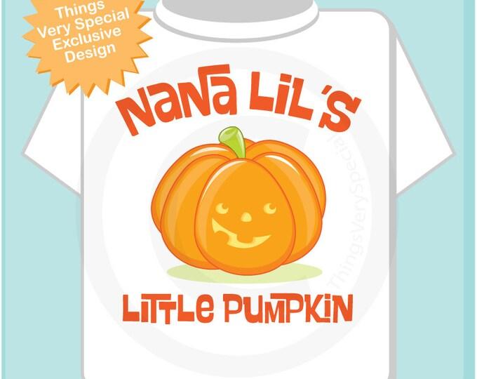 Halloween Shirt, Nana's Little Pumpkin Shirt, Personalized Halloween Shirt or Onesie 03042015c
