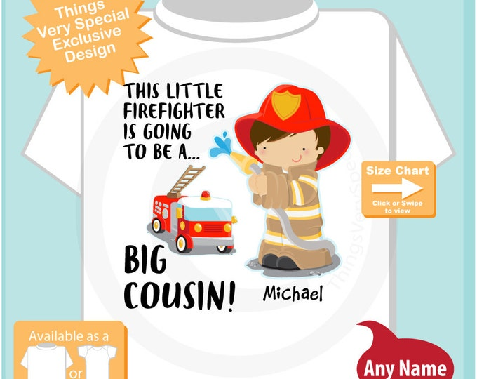 Big Cousin Shirt I'm going to Be a Big Cousin Firefighter Tee Shirt or Big Cousin Onesie Pregnancy Announcement, Big Cousin (08102015c)