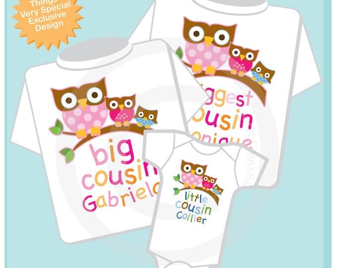Set of Three Biggest Cousin Girl Owl Shirt, Big Cousin Girl Owl Shirt, and Little Cousin Boy Owl Shirt or Onesie 09202012b