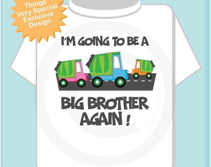 Personalized Big Brother Again Garbage Truck Tee Shirt or Onesie I'm going to be a Big Brother Again with neutral sex baby truck (05102012b)