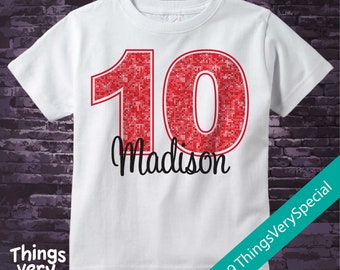 Tenth Birthday Shirt, Red 10 Birthday t-Shirt, Any Age Personalized Girls Birthday Shirt Red Color Age and Name Tee 02052019f
