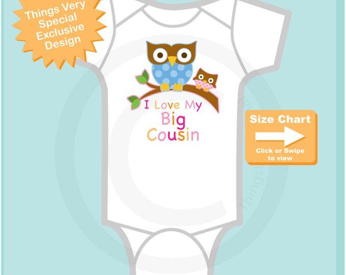 Girl's I Love My Big Cousin, Little Cousin Owl Tee Shirt or Onesie Pregnancy Announcement (02242015e)