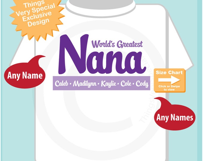Personalized World's Greatest Nana Adult Tee shirt (08212015g)