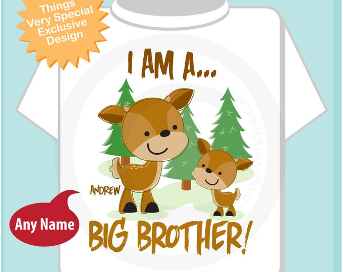 Personalized I am A Big Brother, Woodland Deer Tee Shirt or Onesie, I am a Big Brother with neutral sex baby deer 03312014a
