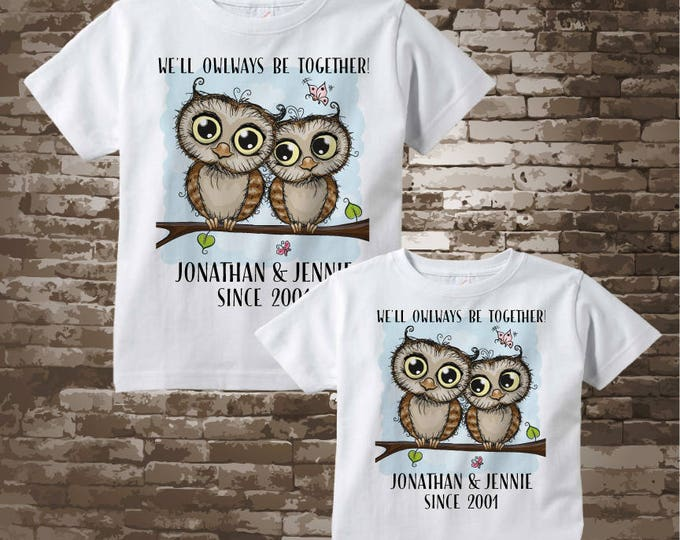 Matching Couple Valentine Shirts - Personalized Anniversary shirts with We'll OWLways be together - Includes the Names and Date - 12292016d