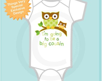 Neutral I'm going to be a Big Cousin Onesie or Shirt,  Pregnancy Announcement (04242014b)