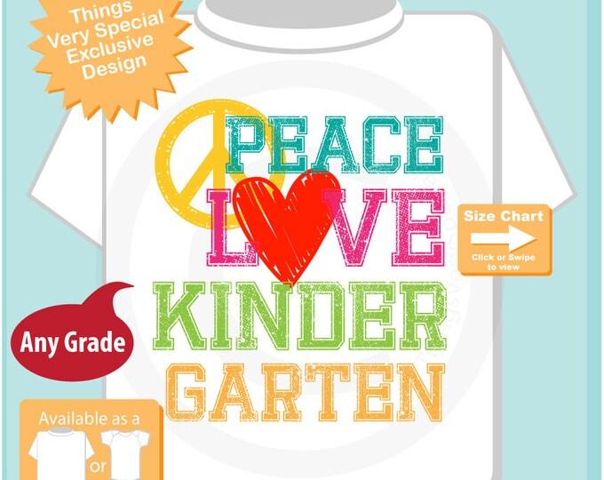 Kindergarten Shirt, Peace Love Kindergarten Shirt, Colorful Kindergarten Shirt Child's Back To School Shirt (09152016e)