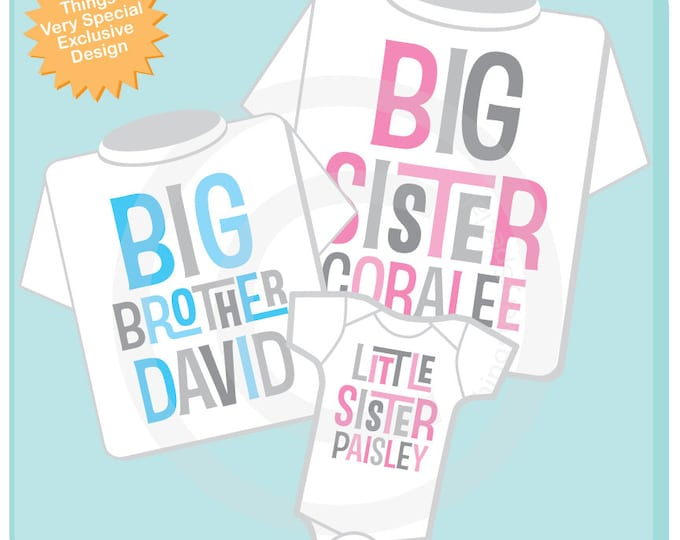 Set of Three, Personalized Big Sister, Big Brother Shirt, and Little Sister Shirt or Onesie Pregnancy Announcement (01312014h)