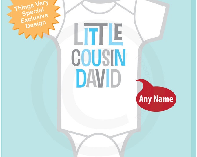 Little Cousin Onesie or Shirt, Personalized Little Cousin Shirt, Blue and Grey Text Infant, Toddler or Youth sizes t-shirt (04152014g)