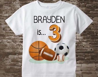 Sports Birthday Shirt - 3rd Birthday Sports Theme Shirt, Personalized Boys Third Birthday Shirt with Child's Name and age 04242018az