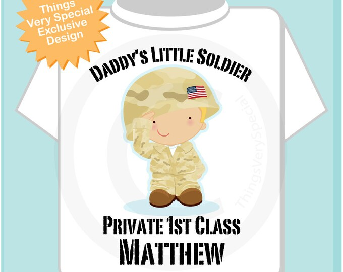 Personalized Daddy's Little Soldier Blonde Boy Private 1st Class with your child's name on a Tee shirt or Onesie
