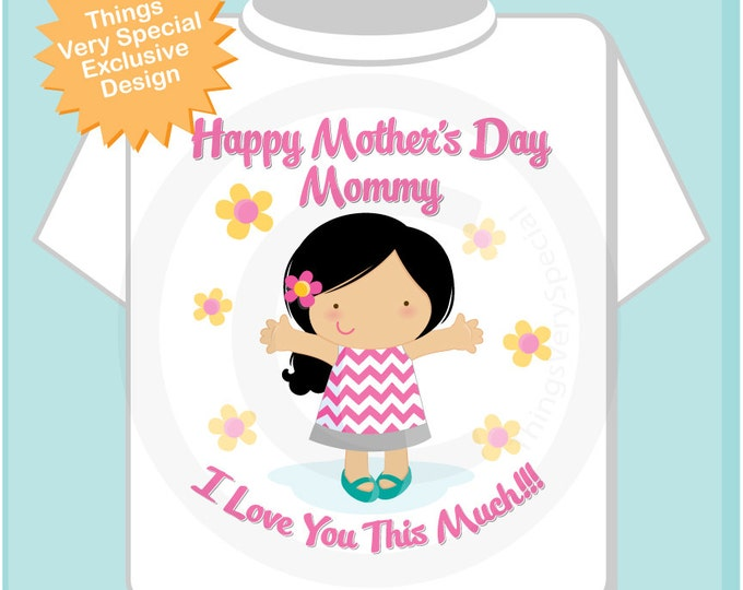Girl's Happy Mother's Day Mommy Shirt or Onesie for kids, Says I Love You This Much 05012014b