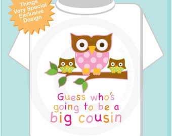 Girl's Guess Who's Going To Be A Big Cousin Owl with Twin Baby Cousins Tee Shirt or Onesie (11212013a)