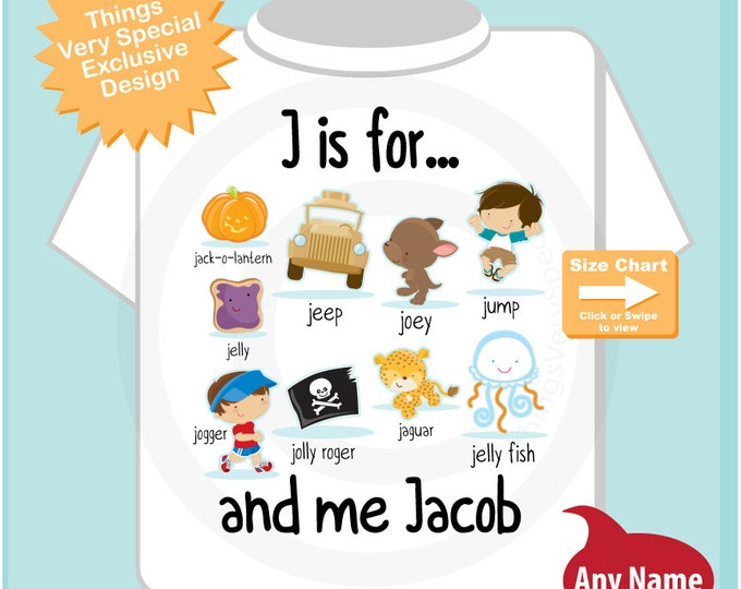Boy's Personalized J is for Shirt or Onesie Personalized with childs name with everything that starts with J, alphabet learning 09242014c