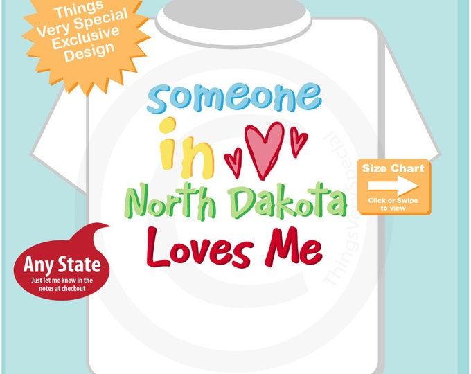 Someone In North Dakota (or any location) Loves Me Tee Shirt or Gerber Onesie Bodysuit 11152017b