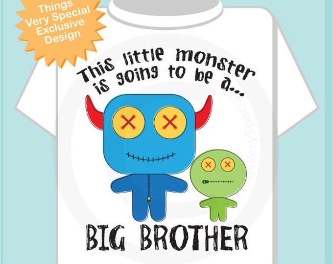This Little Monster is Going to Be A Big Brother Shirt or Onesie, Personalized, Monster Shirt with Unknown Sex Baby (12062011a)