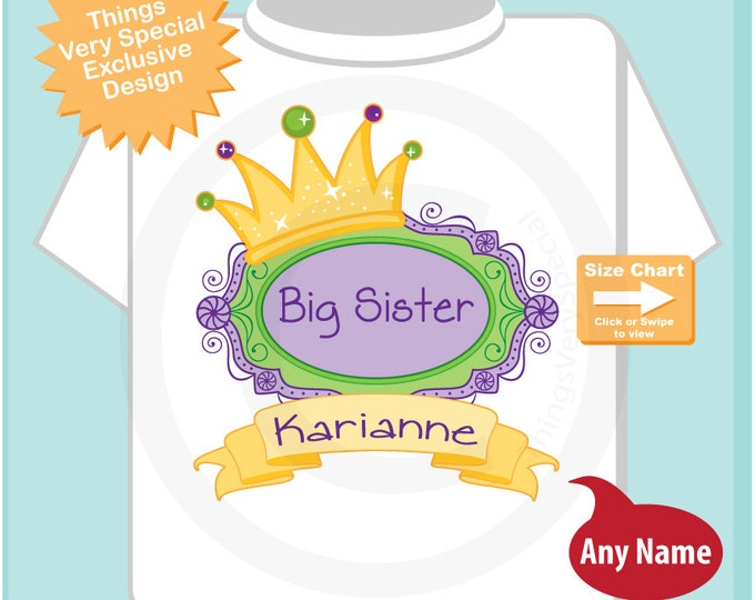 Mardi Gras Big Sister Shirt, Personalized Big Sister Shirt or Onesie, Princess Shirt for Toddlers and Kids 01122015a