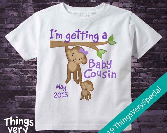 Personalized I'm getting a Baby Cousin Girls Tee Shirt or Onesie with Due Date of Baby Cousin 09042019a