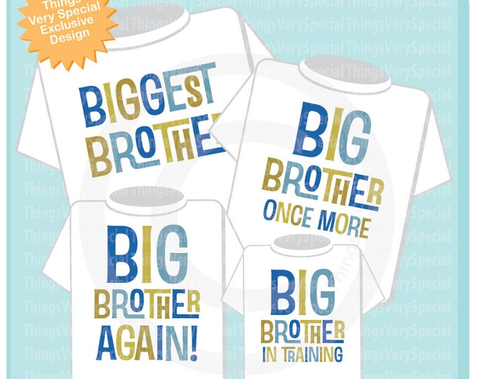 Matching Sibling Brothers set, Biggest Brother, Big Brother Once More, Big Brother Again, Big Brother in Training 07022019a