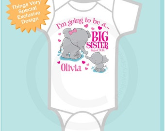 I'm going to Be a Big Sister Elephant Onesie or Tee Shirt with Date or Big Sister Onesie Pregnancy Announcement (06152012a)