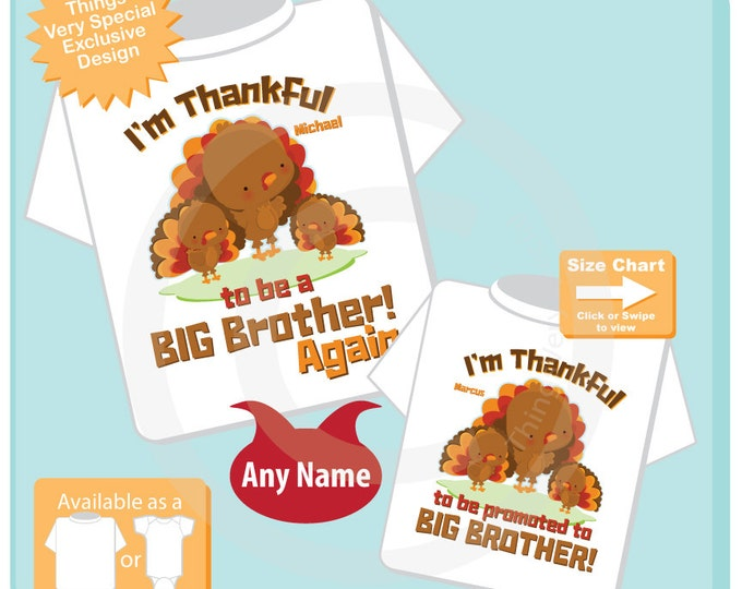 I'm Thankful Set of Two Big Brother again and Big Brother Turkey Tee shirts or Onesies (10262016a)