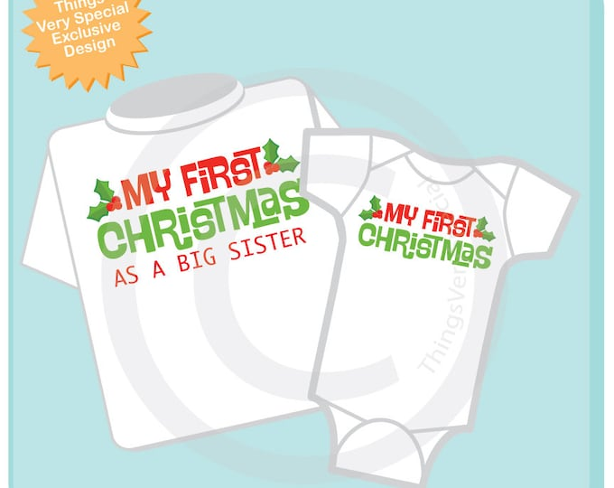 Christmas Big Sister Outfit set - Matching Sibling Set of 2 - Kids Matching Outfits - My First Christmas, Holiday gift 08022016a