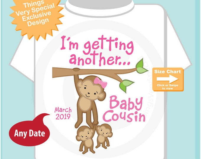 I'm getting another Baby Cousin Shirt or Bodysuit, Big Cousin Again tee orOnesie, Personalized Big Cousin Again Monkey Shirt 09122018b