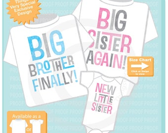 Big Sister Again Shirt, Big Brother Finally Shirt and New Little Sister Onesie, Pregnancy Announcement short or long sleeve 11262018b