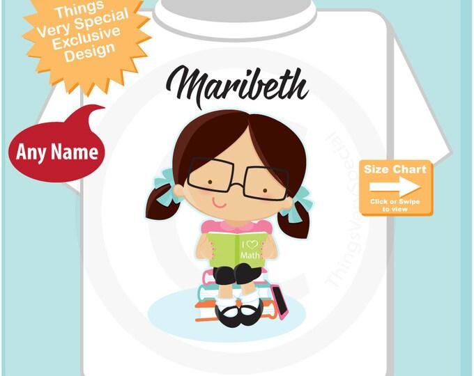 I Love Math t shirt - Girl's Personalized Math Nerd Shirt - Nerd Day t shirt for school - 02112016b