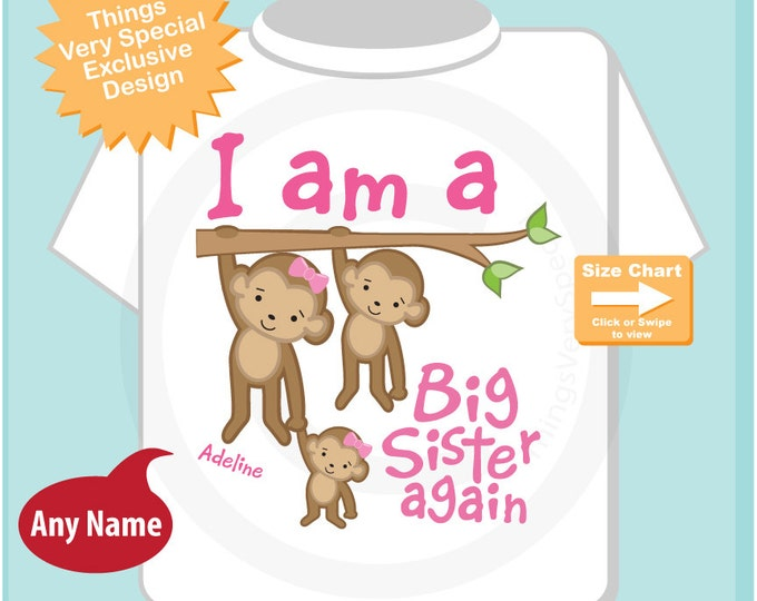 I Am A Big Sister Again Shirt, Big Sister Onesie, Personalized Big Sister Shirt, Monkey Shirt with Girl Baby 07032013a1