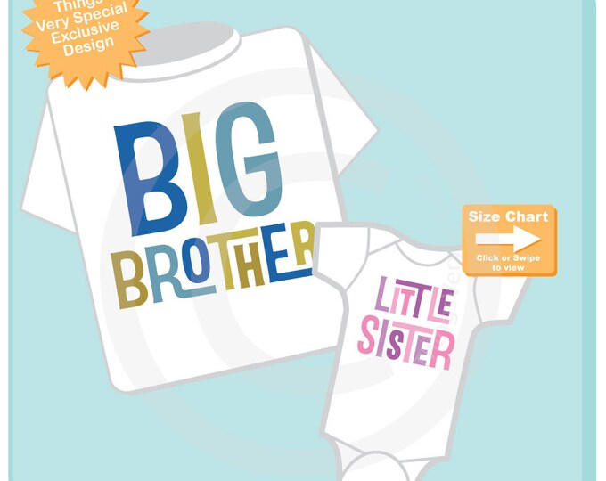 Big Brother Little Sister Shirt set of 2, Sibling Shirt or Onesie, Tshirt with Letters, t-shirt with text 08282014b