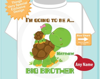 Personalized I'm Going to Be A Big Brother Turtle Shirt, Big Brother Onesie, with Little Sister Baby (04092012c)