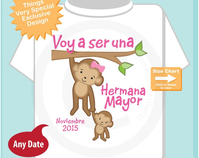 Spanish I'm Going to Be A Big Sister Shirt, Big Sister Onesie, with Due Date Voy a ser una Hermana Mayor (03182015h)
