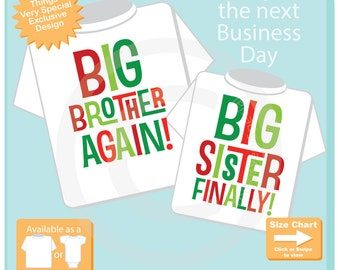 Set of Two - Big Brother Again Big Sister Finally Sibling Matching Set - Christmas Announcement - Price is for Both 11162016a