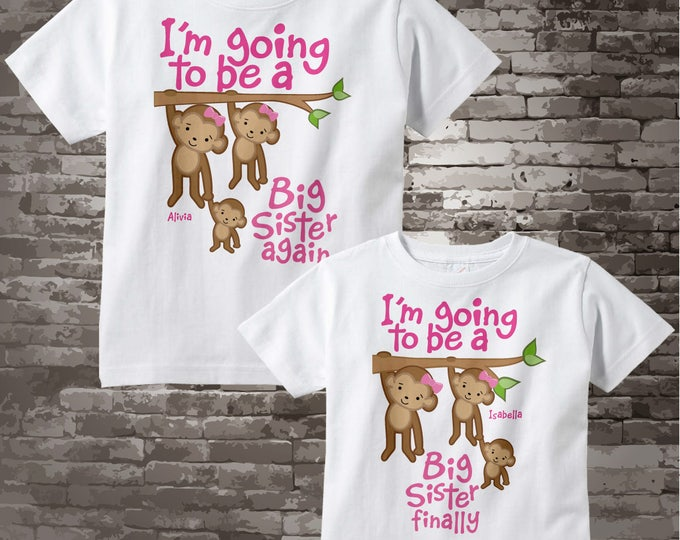 I'm Going To Be a Big Sister Again and Big Sister Finally t-shirts or Onesie Bodysuits with cute monkeys 06162017c