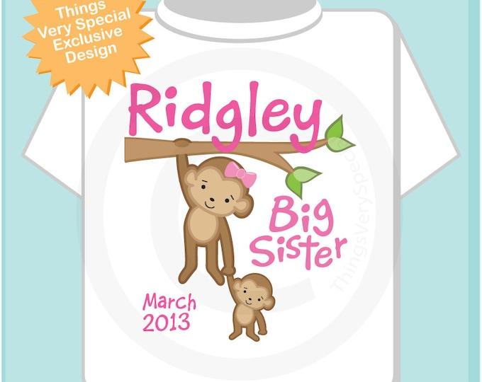 Big Sister Monkey Shirt or Onesie, Personalized with Due Date, Monkey Shirt with Baby (08282012d)
