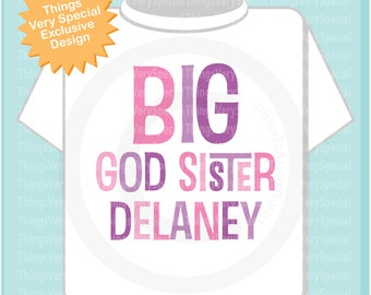 Big God Sister in Pink and Purple Lettering personalized for Infant, Toddler, Youth or Adult sizes 04192019a