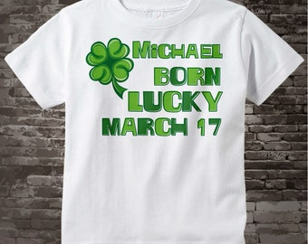 Adult size Born Lucky St. Patrick's Day March 17th t-shirt 03022012a