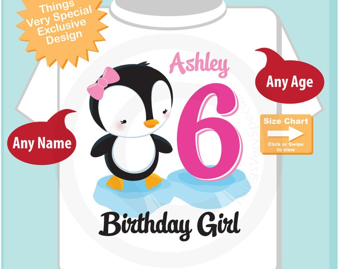 Girl's Sixth Birthday Penguin Shirt Personalized Birthday Girl Penguin Theme Tee Shirt or Onesie (04032015a)