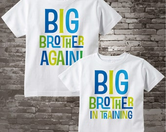 Set of Two, Boys Sibling Big Brother Again and Big Brother In Training Tee Shirts or Onesies, Pregnancy Announcement 05212015d