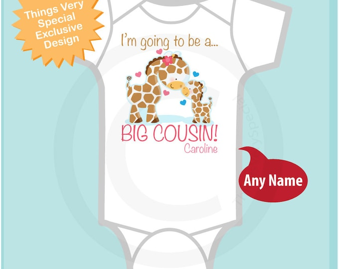 I'm Going to Be A Big Cousin Onesie or shirt, Personalized Big Cousin Shirt, Giraffe Shirt with Boy Sex Baby (04032014f)