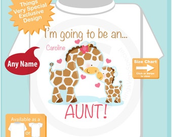 Girls Personalized I'm going to be an Aunt, Giraffe Shirt or Onesie with Aunt and baby giraffe. (07302015a)