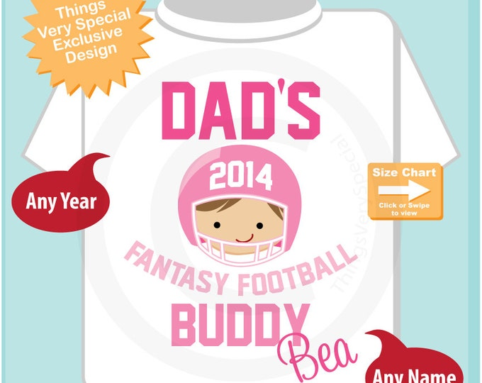 Girl's Fantasy Football Shirt, Personalized Fantasy Football Shirt, Dad's Fantasy Football Buddy Shirt or Onesie with name (09022011a)