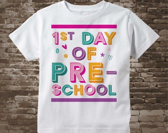 1st day of Preschool Shirt, First day of Pre-school Shirt, Child's Back To School Shirt 07172018d