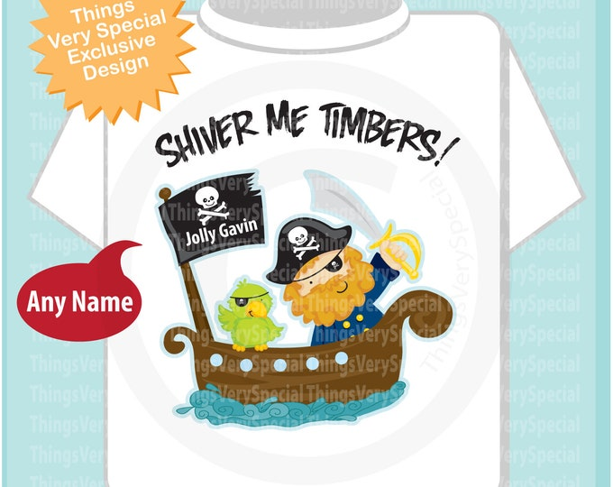 Pirate Boy Shirt, Shiver Me Timbers Personalized short or long sleeve tee shirt or Onesie bodysuit 05172019d