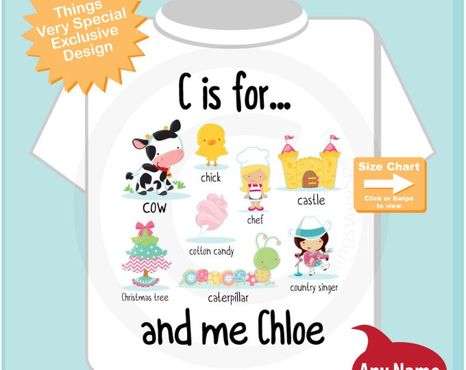 Girl's Personalized C is for Shirt or Onesie Personalized with childs name with everything that starts with C, alphabet learning (09032014f)