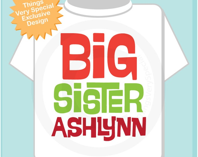 Big Sister Christmas Outfit top with red and green lettering, Personalized (10312012a)