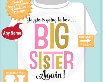 Personalized Big Sister Again Shirt or Onesie with Pink and Gold Text 09302016g