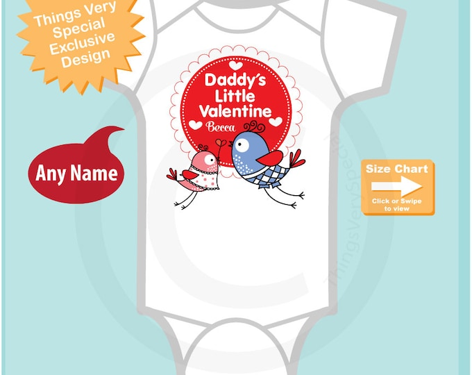 Girl's Daddy's Little Valentine Onesie Bodysuit or Tee Shirt, Personalized with your child's name (12292014g)